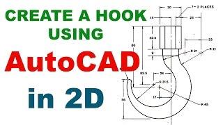 إنشاء هوك باستخدام أوتوكاد | أوتوكاد 2D الصياغة