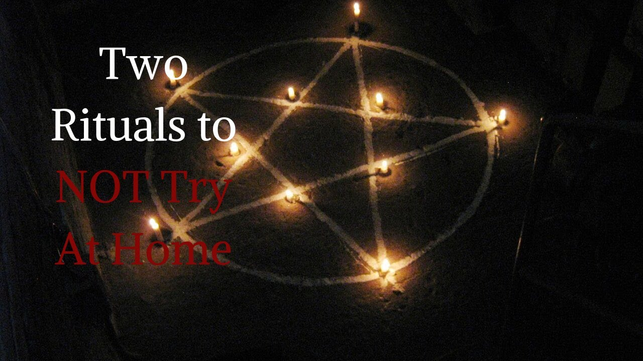 """Two Rituals To NOT Try At Home"" CreepyPasta 