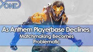 As Anthem Playerbase Declines, Matchmaking Becomes Problematic