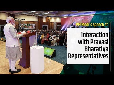 PM Modi's speech at interaction with Pravasi Bharatiya Representatives