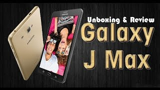 samsung galaxy j max unboxing review hindi