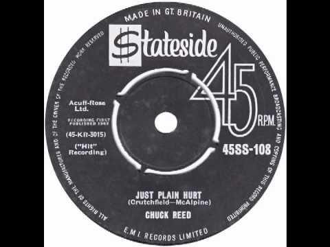 "Chuck Reed – ""Just Plain Hurt"" (UK Stateside) 1962"