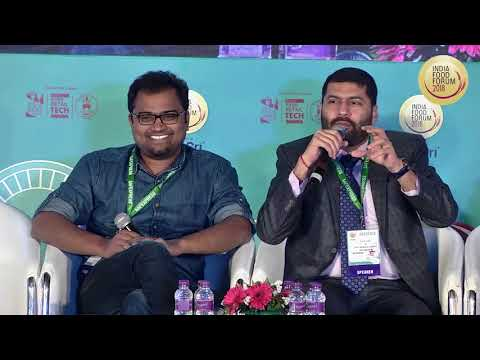 INDIA FOOD FORUM 2018 - How To Partner With Startups & Innovators