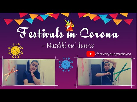 Festivals in Corona | Celebrations overshadowed by virus outbreak | Forever young with Syna