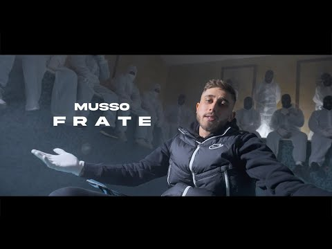 Musso - Frate (prod. Nikho) [Official Video]