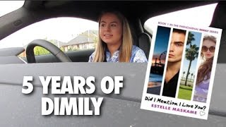 5 YEARS OF DIMILY