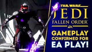Star Wars Jedi Fallen Order NEW GAMEPLAY CONFIRMED for EA Play 2019!