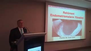 1 Nisan 2018 EndoAkademi Prof Dr Turan Çetin Rekürren (tekrarlayan) Endometrioma Yönetimi