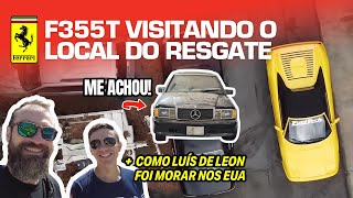 F355T driving to the RESCUE site! +How Luís de Leon came to the USA! +190FT! (English Subtitles)