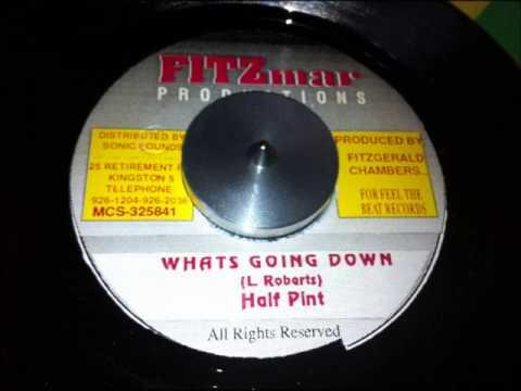 Half Pint - Whats Going Down + Dub