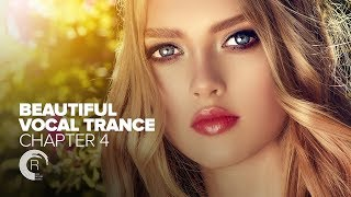 BEAUTIFUL VOCAL TRANCE - Chapter 4 [FULL ALBUM - OUT NOW]