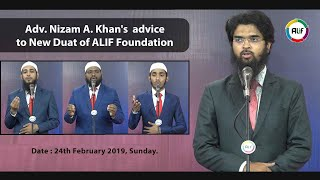 Adv. Nizam A. Khan's  advice to New Duat of  ALIF Foundation