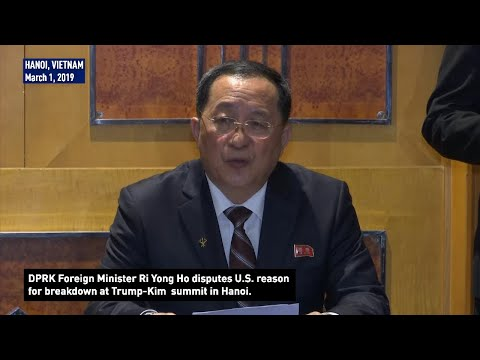 DPRK Foreign Minister disputes U.S. reason for breakdown at Trump-Kim summit