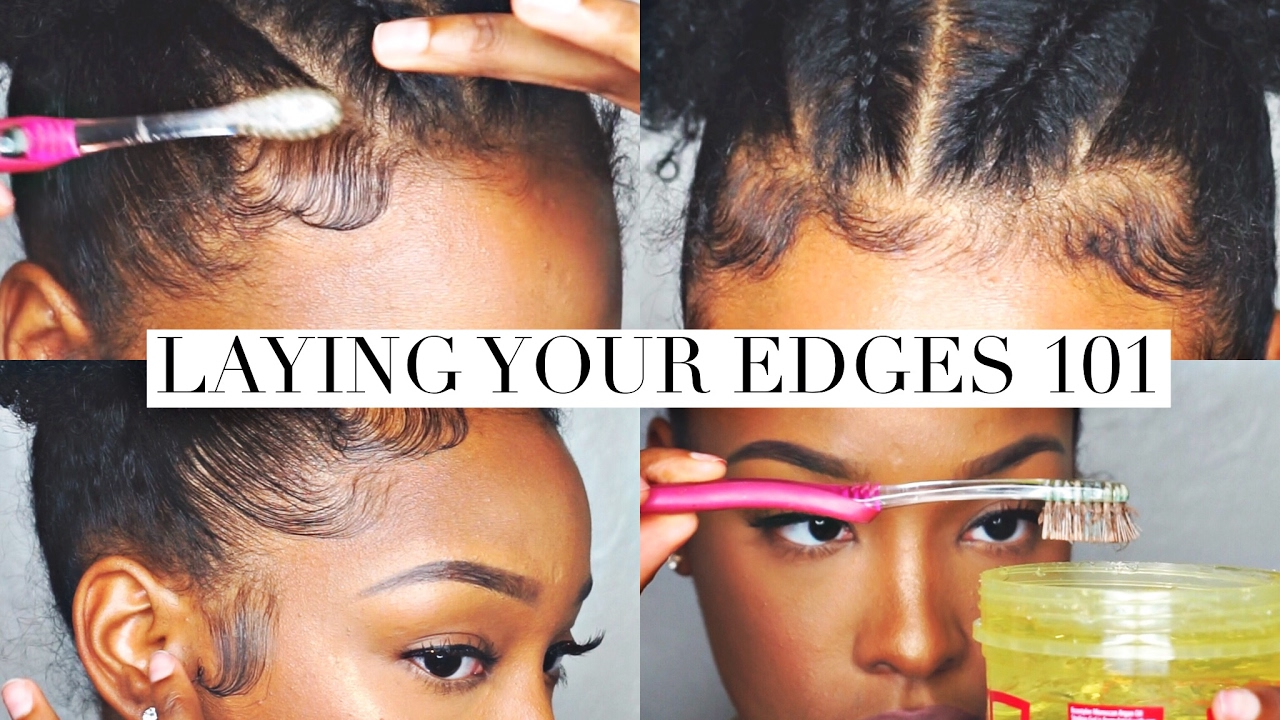 Laying Your Edges 101 Fabulousbre