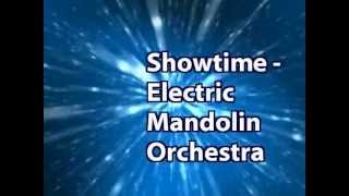 Showtime (R U Deaf?) - Electric Mandolin Orchestra