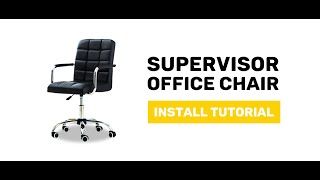 JIJI Supervisor Office Chair - Display and Install Procedure
