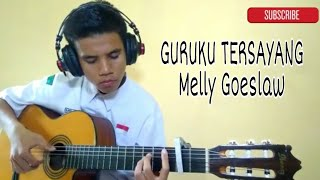 Guruku Tersayang - Melly Goeslaw (fingerstyle) | guitar cover | bayu cocacola