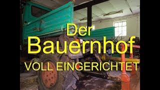 Lost Place - Der Bauernhof - VOLL EINGERICHTET