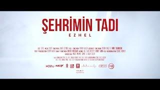 Video Ezhel - Şehrimin  Tadı download MP3, 3GP, MP4, WEBM, AVI, FLV Desember 2017