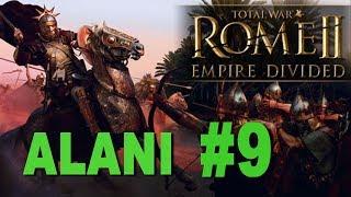 Total War: Rome 2 - Empire Divided - Alani Campaign #9
