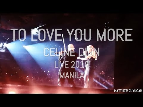 Celine Dion - To Love You More (Live, Mall of Asia Arena)