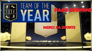 MERCI EA SPORTS !!!!!!! pack opening TOTY fut 19