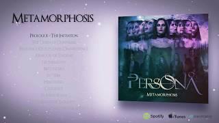 PERSONA - METAMORPHOSIS 2017 Official Album Preview