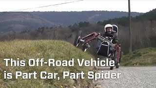 This Vehicle Is Part Car and Part Spider