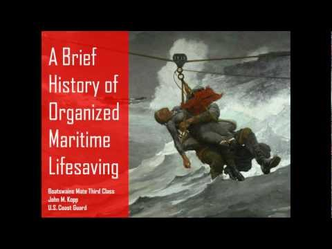 A Brief History of Organized Maritime Lifesaving