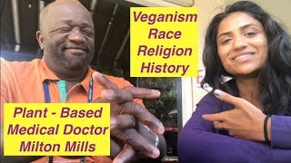 Vegan Nutrition: Religion, Race, and History ft. Milton Mills, MD
