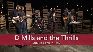 D Mills and the Thrills Say it Now