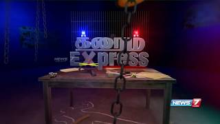 Crime Diary – News7 Tamil Show