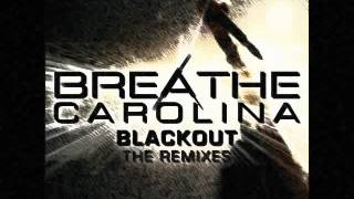 Breathe Carolina - Blackout (Dimo vs Russ Chimes Remix)