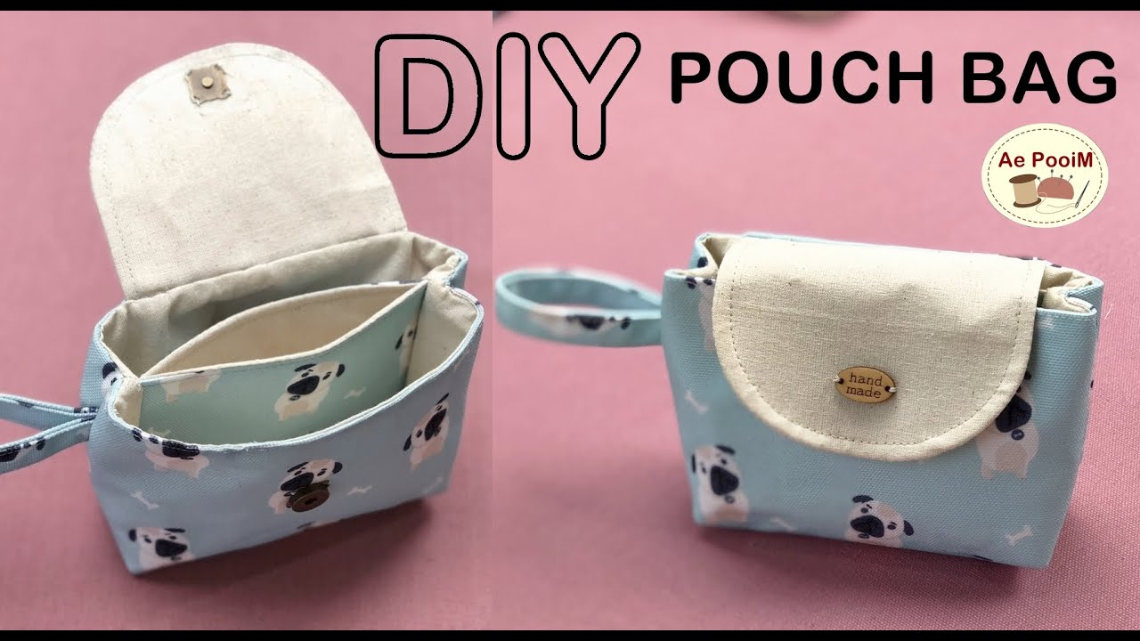 DIY POUCH BAG   วิธีทำกระเป๋าถือใบเล็กแบบง่ายๆ