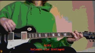 Release the Hostages (NOFX guitar cover)