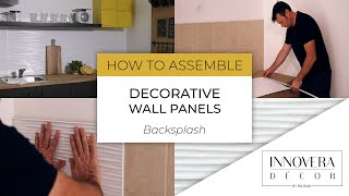 How to Install Backsplash Wall Paneling - 3D Decorative Panels By Innovera Décor
