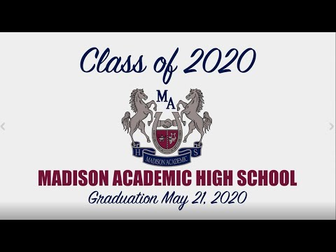 Madison Academic High School,  Class of 2020 Graduation