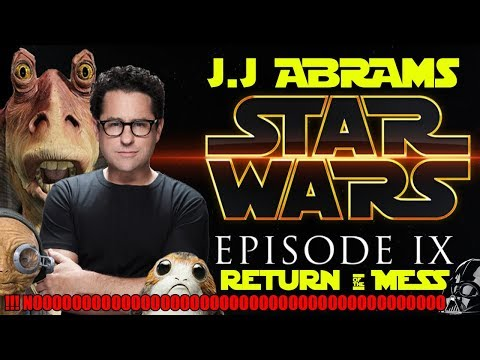 J.J ABRAMS DIRECTOR EPISODE IX - STAR WARS EPISODIO IX - DISNEY - LUCASFILM - REMAKE - JEDY