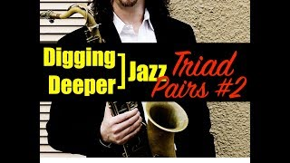 """digging deeper #29 - """"triad pairs"""" (part #2) - the minor sound"""
