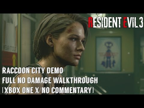 Resident Evil 3: Remake - Raccoon City Demo - No Damage Walkthrough! - No Commentary [Xbox One X]