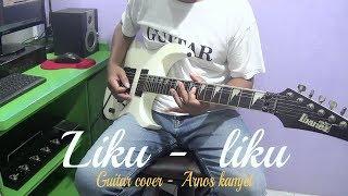 Liku    Liku   Camelia Malik  Guitar Cover By : Arnos Kamjet