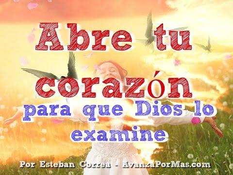 Examina mi Corazon oh Dios   Reflexiones Cristianas Cortas   270