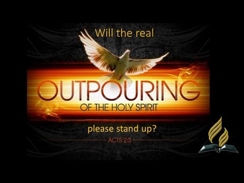 Andrew Gregory - Will the Real Outpouring of the Holy Spirit Please Stand Up?