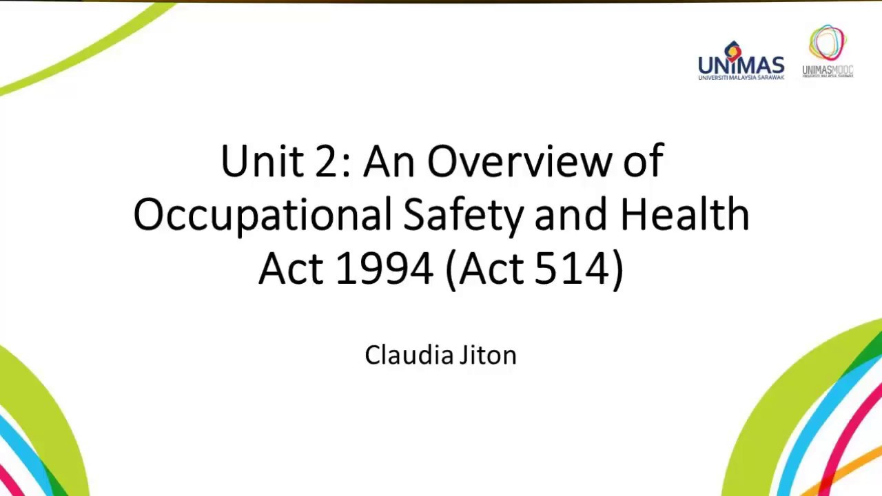LU2 An Overview of Occupational Safety and Health Act 1994 ...