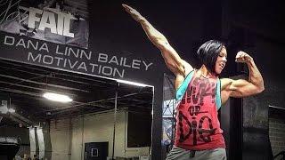 DANA LINN BAILEY | MOTIVATION