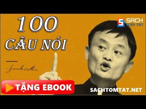 100 Câu nói nổi tiếng của Jack Ma làm Thức Tỉnh thế hệ trẻ! [BẢN MỚI]