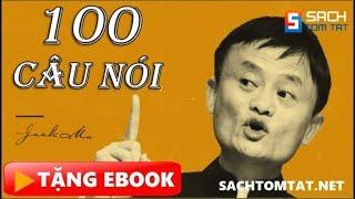 Nghe sách nói | Tổng hợp 100 câu nói nổi tiếng của JACK MA dành cho người trẻ muốn phát triển sự ngh