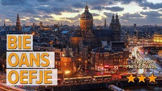 Bie Oans Oefje hotel review   Hotels in Lewedorp   Netherlands Hotels