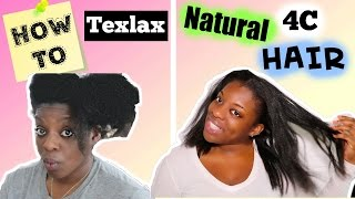 How To CORRECTLY Texlax Texturize 4C Natural Hair | Ng's Evidence