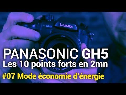 Panasonic GH5 : #07 Mode économie d'énergie